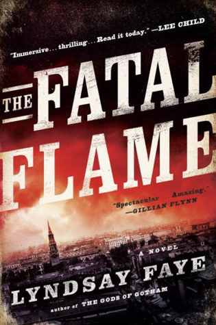 The Fatal Flame (Timothy Wilde, #3)
