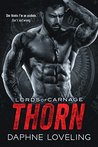 Thorn (Lords of Carnage MC #5)