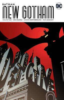 Batman: New Gotham, Volume Two
