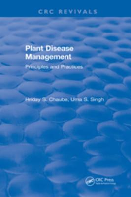 Plant Disease Management: Principles and Practices