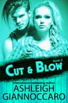 Cut & Blow Book 3 by Ashleigh Giannoccaro