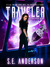 Traveler by S.E.   Anderson