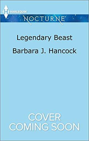 Legendary Beast by Barbara J. Hancock