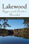 """""""Lakewood by Reggie Hill"""