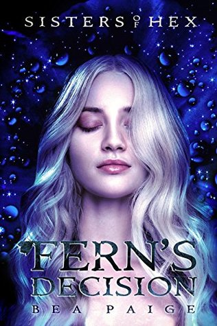 Fern's Decision by Bea Paige