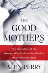 The Good Mothers:...