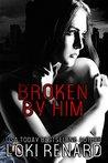 Broken by Him