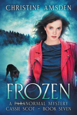 Frozen (Cassie Scot #7)