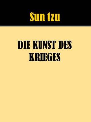 Die kuntz des kireges - Sunzi