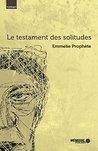 Le testament des solitudes (Collection en bref)