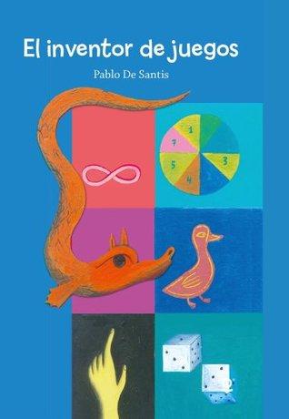 El inventor de juegos par Pablo de Santis