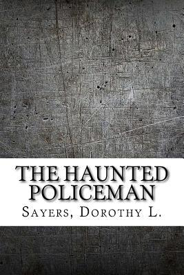 The Haunted Policeman