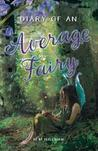 Diary of an Average Fairy