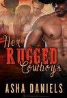 Her Rugged Cowboys (Cowboy Desires Book 1)