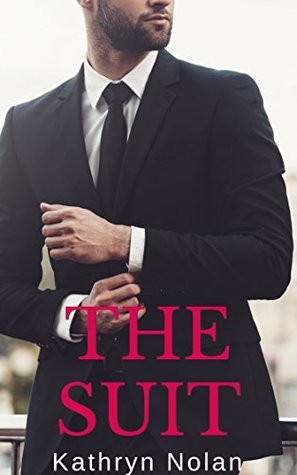 The Suit by Kathryn  Nolan