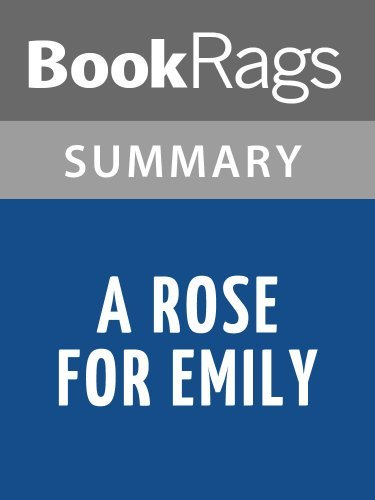 Summary & Study Guide A Rose For Emily by William Faulkner