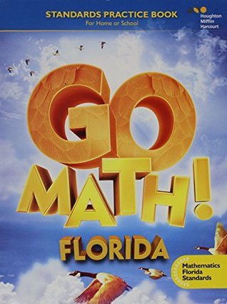 Go Math!: Mafs Student Standards Practice Book Grade 4