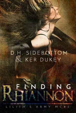 Finding Rhiannon (Lilith's Army MC, #2)