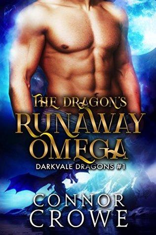 The Dragon's Runaway Omega (Darkvale Dragons, #1)