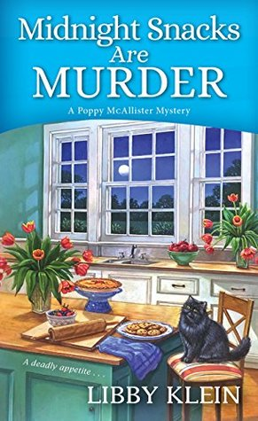 Midnight Snacks are Murder (A Poppy McAllister Mystery #2)
