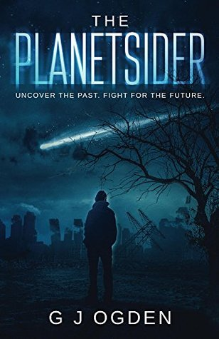The Planetsider: Uncover the past. Fight for the future.