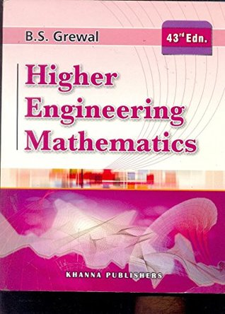 Higher Engineering Mathematics by B.S.Grewal 43rd Edition 2015