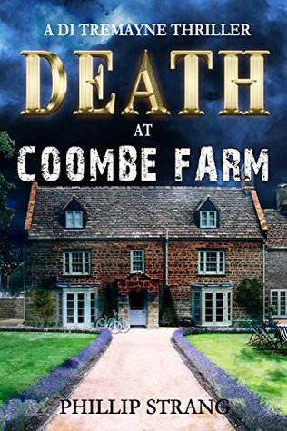 Death at Coombe Farm (DI Tremayne Thriller #4)