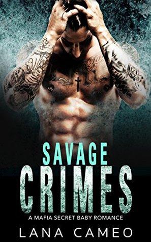Savage Crimes by Lana Cameo