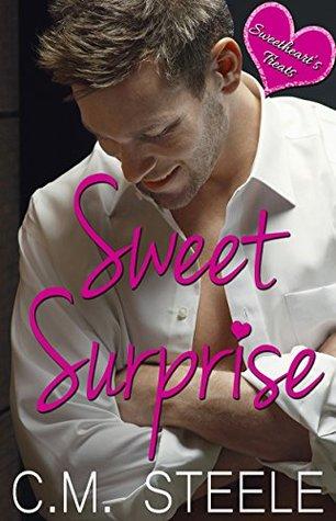 Sweet Surprise (Sweetheart's Treats Book 1) by C.M. Steele