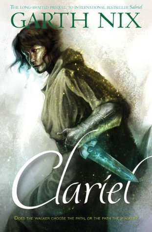 Clariel (The Old Kingdom, #4)