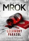 Czerwony Parasol by Wiktor Mrok