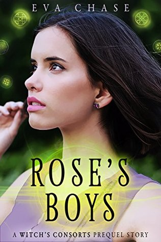 Rose's Boys (The Witch's Consorts #0.5)