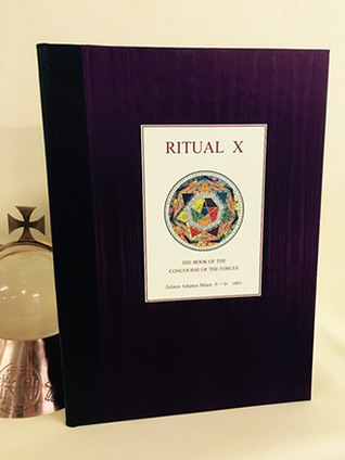 RITUAL X being the first ever complete publication of the Golden Dawns Inner Order Enochian paper