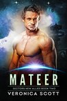 Mateer by Veronica  Scott