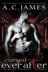 Cursed Ever After (Eternal Vampires)
