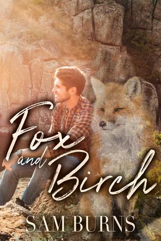 Fox and Birch (The Rowan Harbor Cycle, #3)