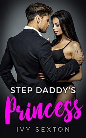 Step Daddy's Princess:
