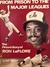 From Prison to the Major Leagues: The Picture Story of Ron Leflore