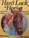 Hard Luck Horse