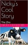 Nicky's Cool Story: The Zho