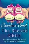 The Second Child by Caroline Bond