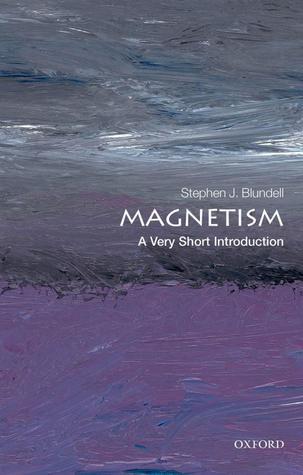 Magnetism: A Very Short Introduction (Very Short Introductions, #317)