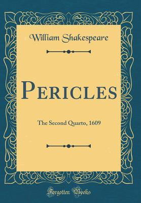 Pericles: The Second Quarto, 1609