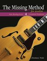 The Missing Method for Guitar, Note Reading in the Crossover Positions: Learn to Read and Play Guitar Music in the 3rd and 7th Positions (Frets 3-6 & Frets 7-10) (Note Reading Series Book 4)