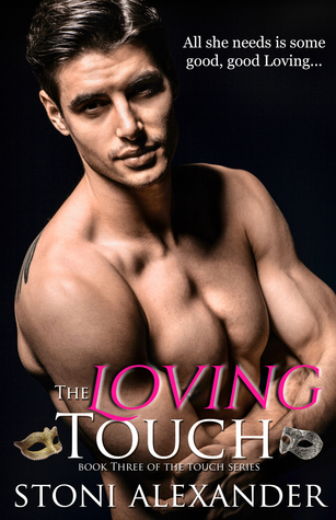 The Loving Touch (The Touch Series #2.5)