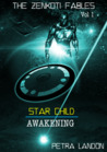 Star Child - Awakening (The Zenkoti Fables, #1)