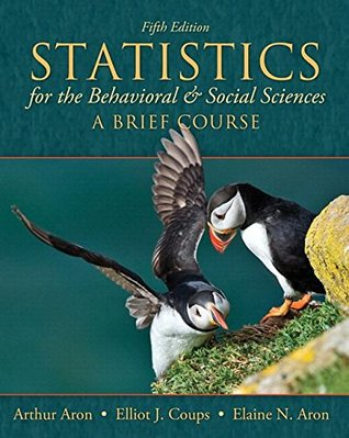 Statistics for The Behavioral and Social Sciences: A Brief Course Plus MyLab Statistics for Behavioral Sciences with Pearson eText -- Access Card Package (5th Edition)