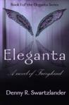 Eleganta: A Novel of Fairykind