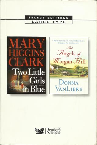 Two Little Girls in Blue & The Angels Of Morgan Hill