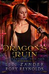Dragon's Ruin: A Reverse Harem Serial (Blood Prophecy Book 4)